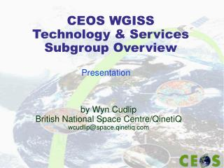 CEOS WGISS Technology & Services Subgroup Overview