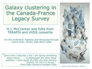 Galaxy clustering in the Canada-France Legacy Survey