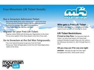Free Mountain Lift Ticket Details:
