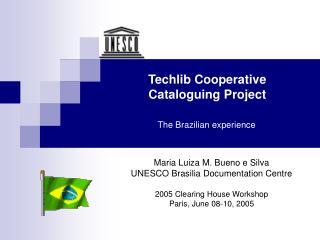 Techlib Cooperative  Cataloguing Project