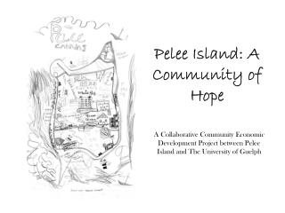 Pelee  Island: A Community of Hope