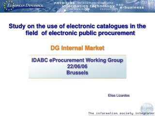 IDABC eProcurement Working Group 22/06/06 Brussels