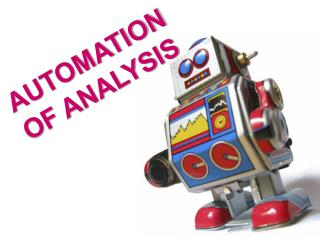 AUTOMATION OF ANALYSIS