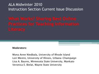 Moderators: Mona Anne  Niedbala , University of Rhode Island