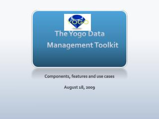 The  Yogo  Data Management Toolkit