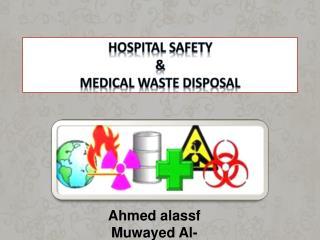 Hospital Safety  Medical Waste Disposal