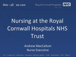 Nursing at the Royal Cornwall Hospitals NHS Trust