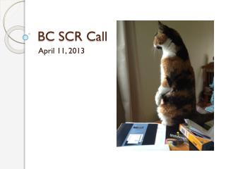 BC SCR Call