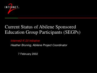 Current Status of Abilene Sponsored Education Group Participants (SEGPs)