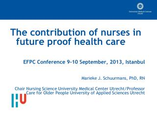 The  contribution  of nurses in  future proof  health care