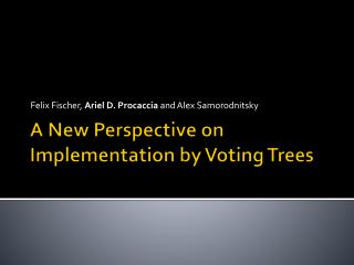 A New Perspective on Implementation by Voting Trees