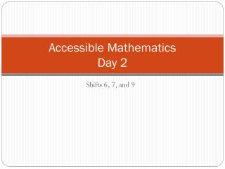 Accessible Mathematics Day 2