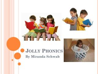 Jolly Phonics