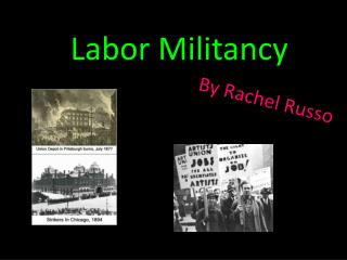 Labor Militancy