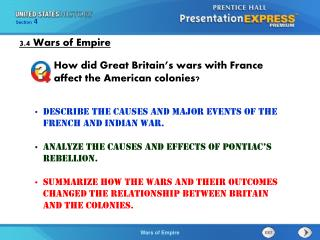 Describe the causes and major events of the French and Indian War.