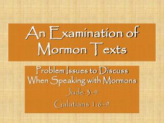 An Examination of       Mormon Texts