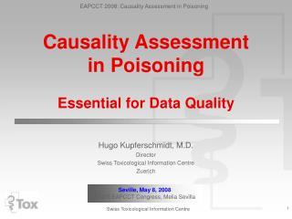 Causality Assessment in Poisoning Essential for Data Quality