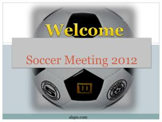 Soccer Meeting 2012