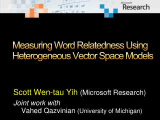 Measuring Word Relatedness Using Heterogeneous Vector Space Models
