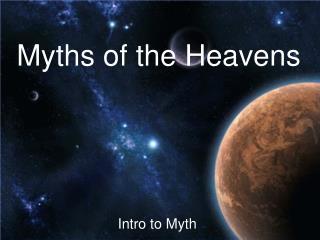 Myths of the Heavens