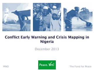 Conflict Early Warning and Crisis Mapping in Nigeria