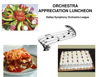 ORCHESTRA  APPRECIATION LUNCHEON