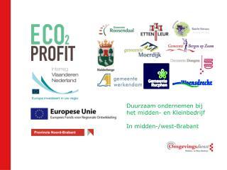 Duurzaam ondernemen bij het midden- en Kleinbedrijf In midden-/ west-Brabant