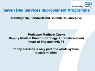 Optimising  hospital flow, including discharge to ensure front end emergency care  capacity.