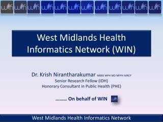 West Midlands Health Informatics Network (WIN)