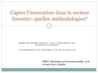 Capter l'innovation dans le secteur forestier: quelles méthodologies?