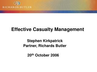 Effective Casualty Management