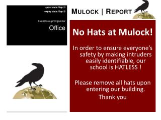 No Hats at  Mulock !