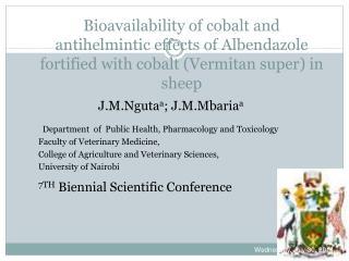 J.M.Nguta a ; J.M.Mbaria a