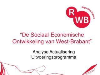 �De  Sociaal-Economische  Ontwikkeling van West-Brabant�