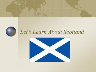 Let�s Learn About Scotland
