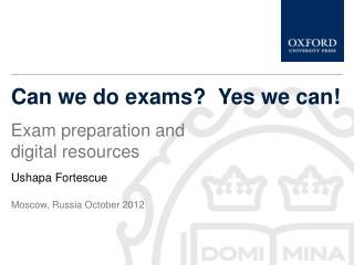 Can we do exams?  Yes we can!