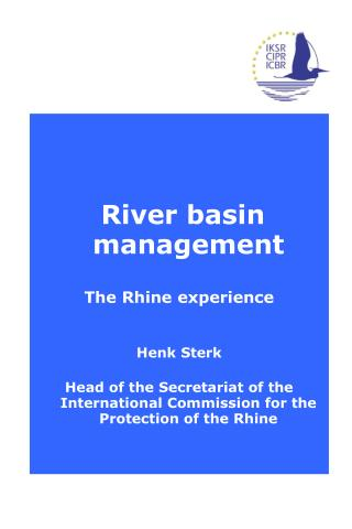 River basin management The Rhine experience Henk Sterk