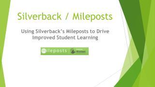 Silverback / Mileposts