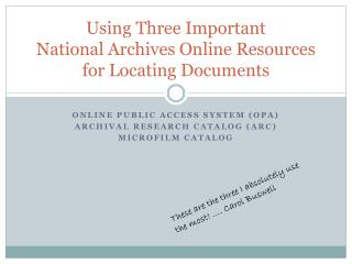 Using Three Important  National Archives Online Resources for Locating Documents