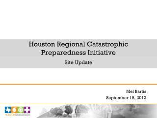 Houston Regional Catastrophic  Preparedness Initiative