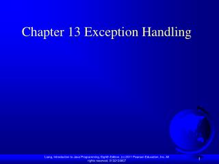 Chapter 13 Exception Handling