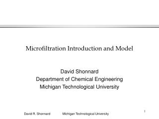 Microfiltration Introduction and Model