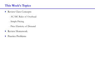 This Week's Topics