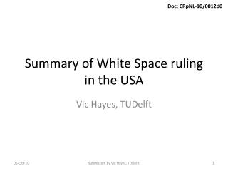 Summary of White Space ruling in the USA