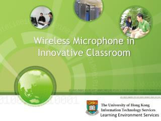 Wireless Microphone in  Innovative Classroom