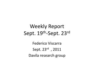 Weekly Report  Sept. 19 th -Sept.  23 rd