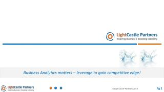 Business Analytics matters � leverage to gain competitive edge!
