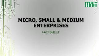 Micro , Small  & Medium  Enterprises