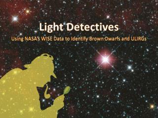 Light Detectives