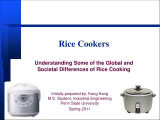Rice Cookers Understanding Some of the Global and Societal Differences of Rice Cooking